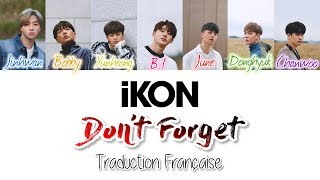 iKON - (잊지마요) Don't Forget (VOSTFR/HANG/ROM)