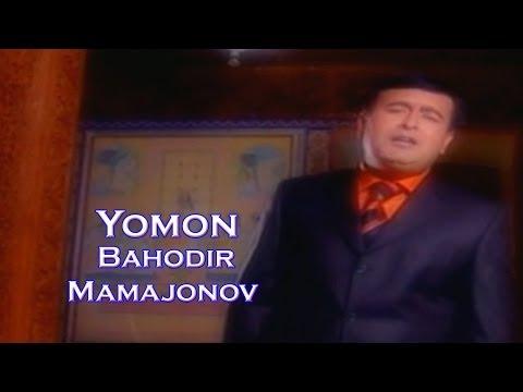 Bahodir Mamajonov - Yomon | Баходир Мамажонов - Ёмон