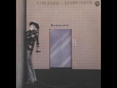 - VINCENZO SPAMPINATO - ( - 1978 - Warner Bros. Records, T 56499 - ) - FULL ALBUM Mp3