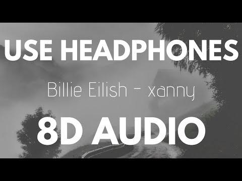 Billie Eilish - Xanny (8D AUDIO)