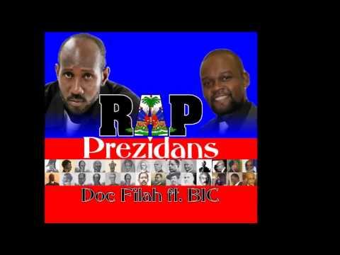 Doc Filah - Rap Prezidans ft BIC