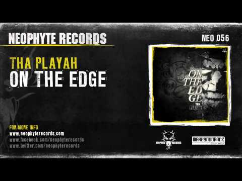 Tha Playah - On The Edge (NEO056)