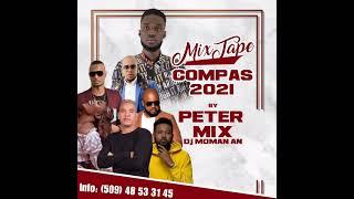 Download lagu .#Best Mixtape Compas Love 2021 By Peter Mix Dj Moman An/Kreyol La/Bedjine&Kadilak/Rutshelle (128K)