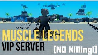 VIP SERVER (NO KILLING) | Muscle Legends (Roblox)