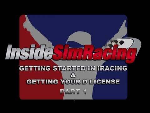 iRacing Tutorial - Getting Started and Getting Your D License Part 1