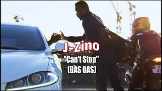 J-Zino - ''Can't Stop'' (GAS GAS) [OFFICIAL VIDEO GRIME]