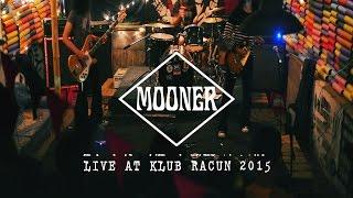 Mooner - Buruh, Live at Klub Racun 2015