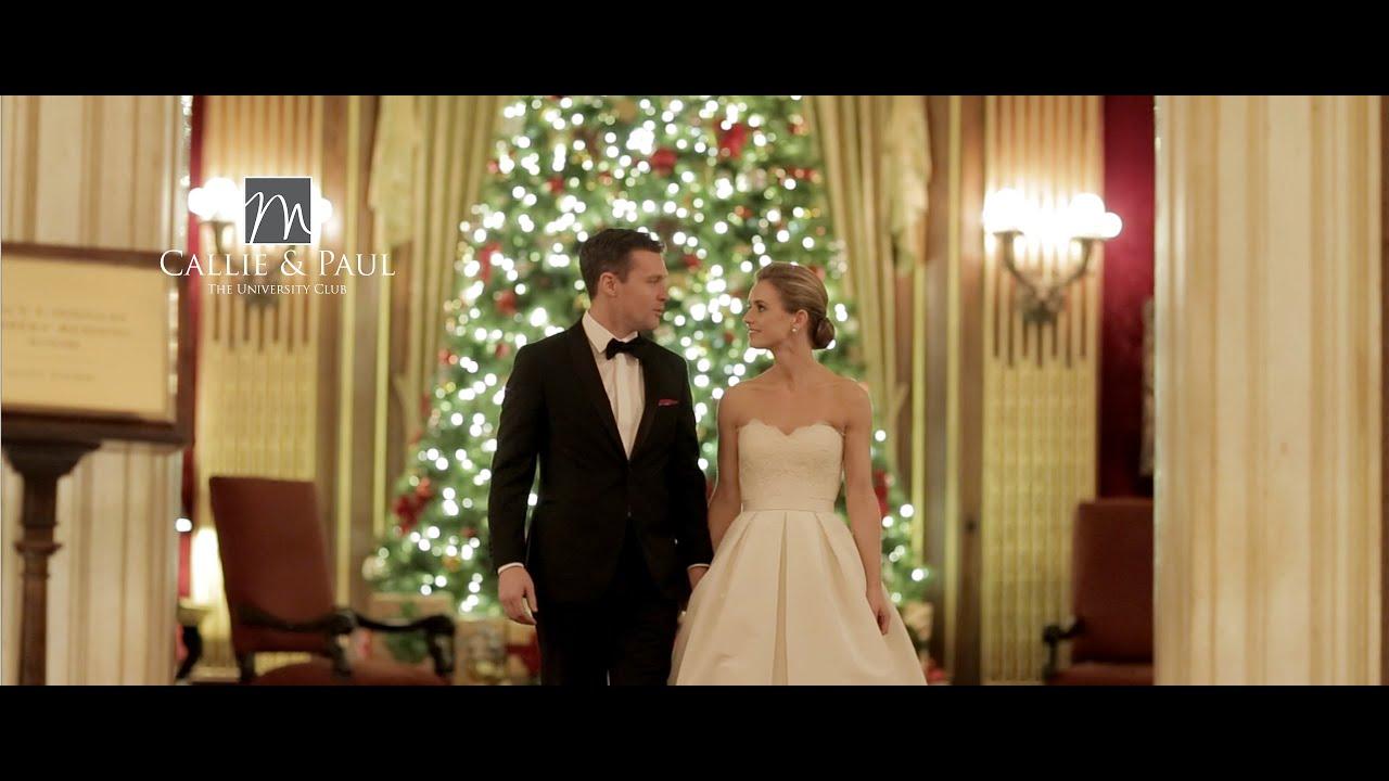 Callie & Paul   The University Club Wedding Film