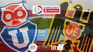 FIFA 18 U de Chile vs U Española Campeonato Nacional 2018 Fecha 1