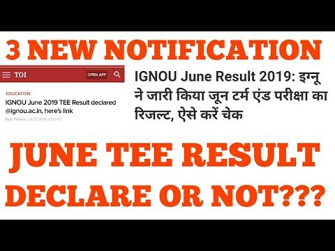 IGNOU JUNE TEE RESULT 2019 DECLARE OR NOT? 3 NEW