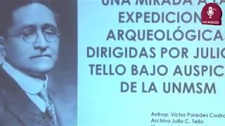 Tema: El legado del sabio Julio C. Tello