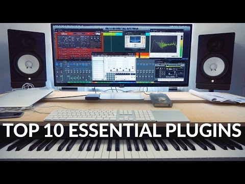 TOP 10 MUST HAVE AUDIO PLUGINS