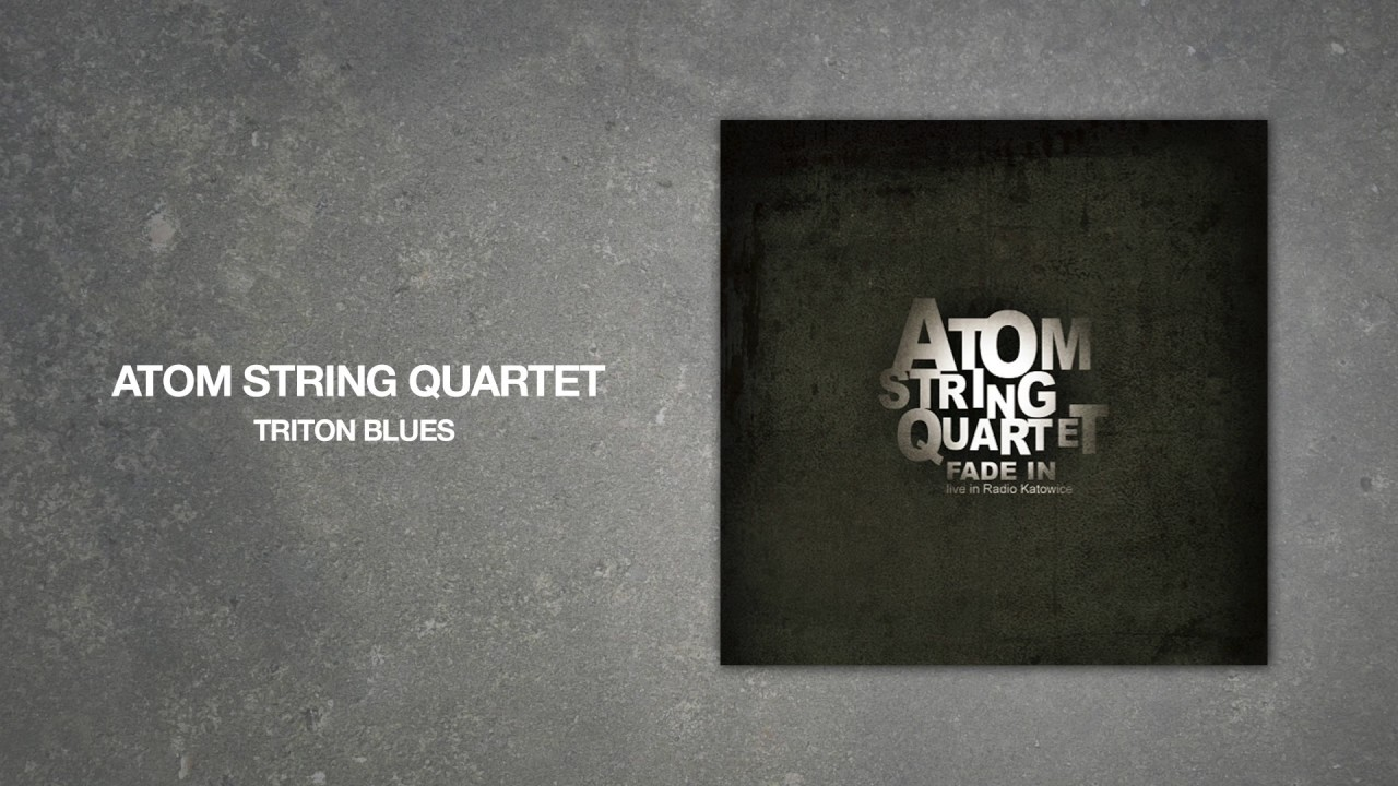 Atom String Quartet – Triton Blues (Official Audio)