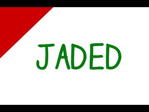 Advanced English Words - Jaded (Vocabulary Video)
