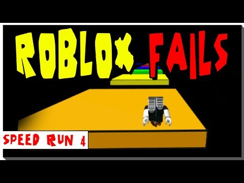 ROBLOX - SPEED RUN 4 - PAINFUL EPIC FAILS!