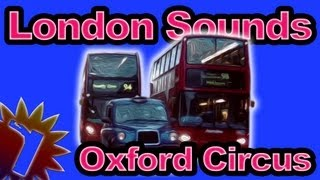 Oxford Circus - London Street Sounds - 60 min - Sleep Noise