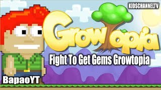 Fight To Get Gems Growtopia ( BapaoYT ) | Growtopia Android TV Box