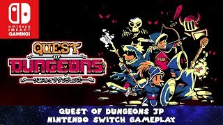 Quest of Dungeons JP Nintendo Switch Gameplay