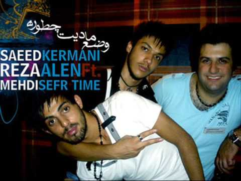 Saeed Kermani Ft Mehdi Sefr Time & Reza Alen - Vase Madit Chetore
