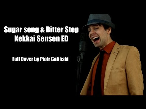 Unison Square Garden - Sugar Song & Bitter Step (Cover by Piotr Galiński) シュガーソングとビターステップ