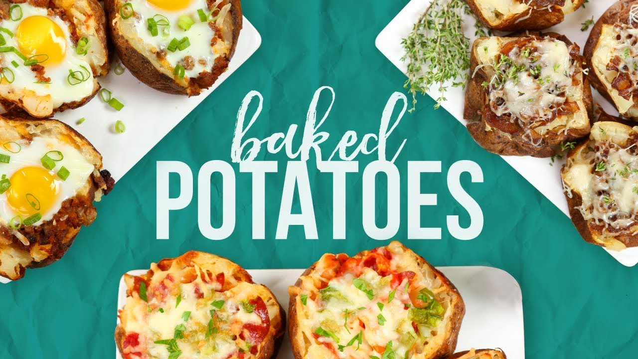 Loaded Baked Potatoes 3 Delicious Ways