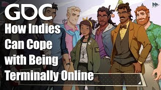 Dream Daddies and Fearful Fathers: How Indies Can Cope with Being Terminally Online
