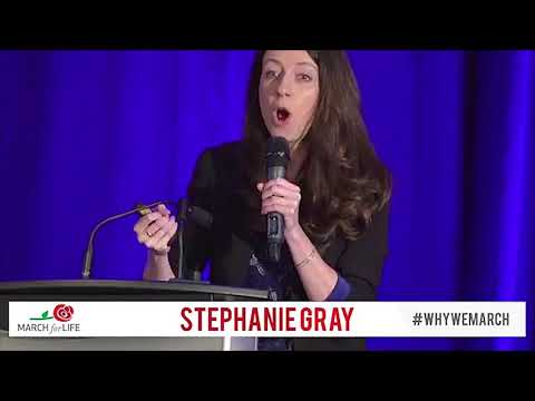 2018 March for Life Conference - Stephanie Gray Keynote Address