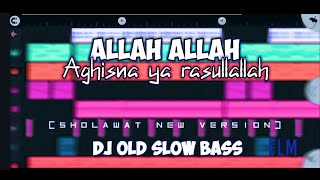 Download Allah Allah  Aghisna ya rasullallah    Dj old sholawat new version slow bass