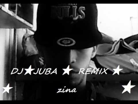 zina DJ JUBA REMIX