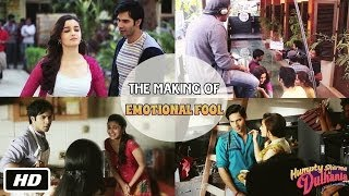 Emotional Fool - Making of Song - Humpty Sharma Ki Dulhania - Varun Dhawan, Alia Bhatt