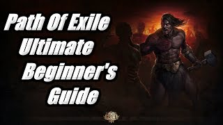 Path of Exile's Ultimate Beginner's Guide - Making The Skill Tree Less Scary & Basic Tips & Tricks