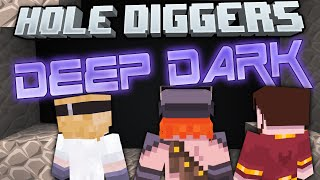Minecraft - Deep Dark - Hole Diggers 31
