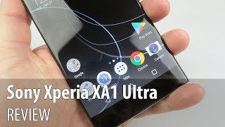 Sony Xperia XA1 Ultra Review (6 Inch Phablet With OIS Front Camera)