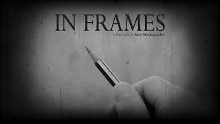 In Frames - short film