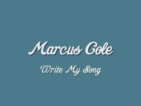 Marcus Cole - Write My Song