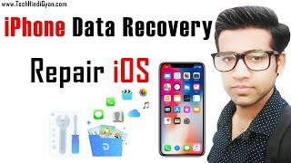 How To Recover iPhone Deleted Data | Repair iOS | [Hindi/हिन्दी]