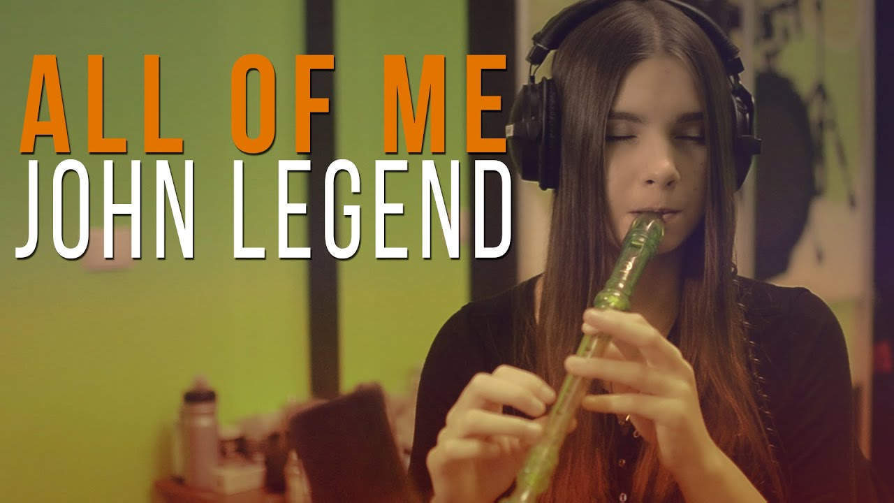 John Legend - All Of Me (recorder Cover) - YouTube