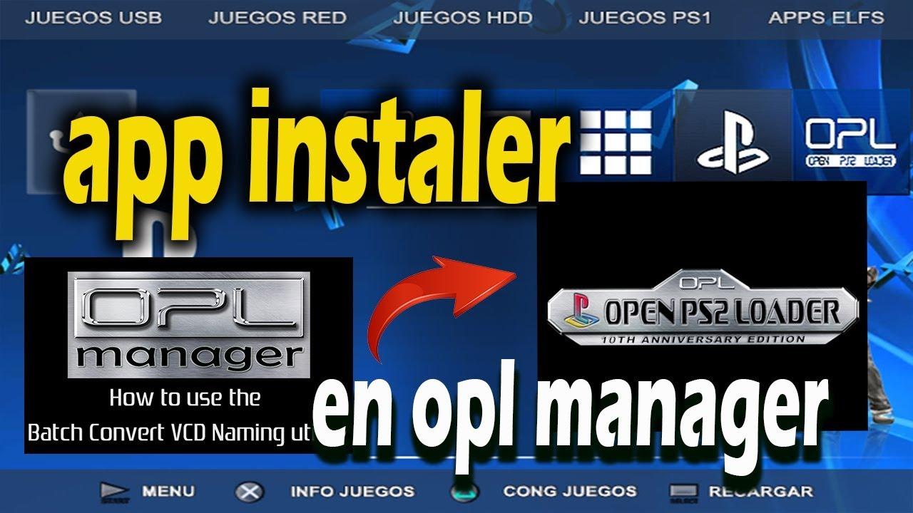 UTILIDAD APP INSTALER CON OPL MANAGER PS2