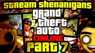 Grand Theft Auto Online: Just a Dog Chasing a Train (Stream Shenanigans Part 7/10)