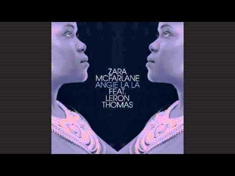 Zara McFarlane - Angie La La - Yoruba Soul Mix - feat. Leron Thomas
