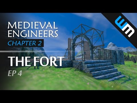 Medieval Engineers, Multiplayer Survival Gameplay - The Fort, Ep 4 (CH2)