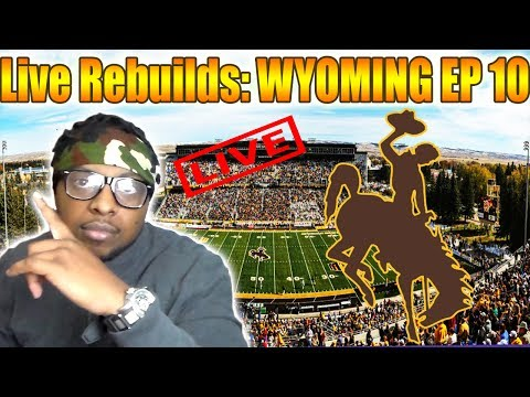 Live Rebuilds: Wyoming ep 10 NCAA FOOTBALL 14 DYNASTY