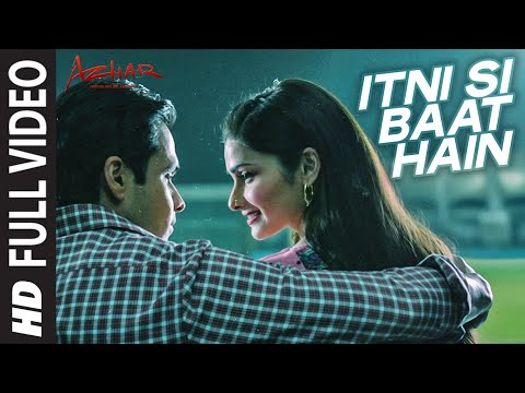 Itni Si Baat Hain Lyrics from Bollywood movie Azhar | Bollywood Lyrica