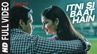 Download Hindi Video Songs - Itni Si Baat Hain Full Video Song | AZHAR | Emraan Hashmi, Prachi Desai | Arijit Singh, Pritam
