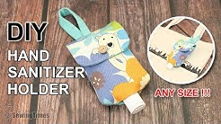 DIY Hand sanitizer Bottle Holder - Any Size !!! // Portable Pouch Bag Easy Tutorial [sewingtimes]