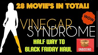 Vinegar Syndrome Unboxing!! Half Way To Black Friday Haul with 28 Titles To Show Off.