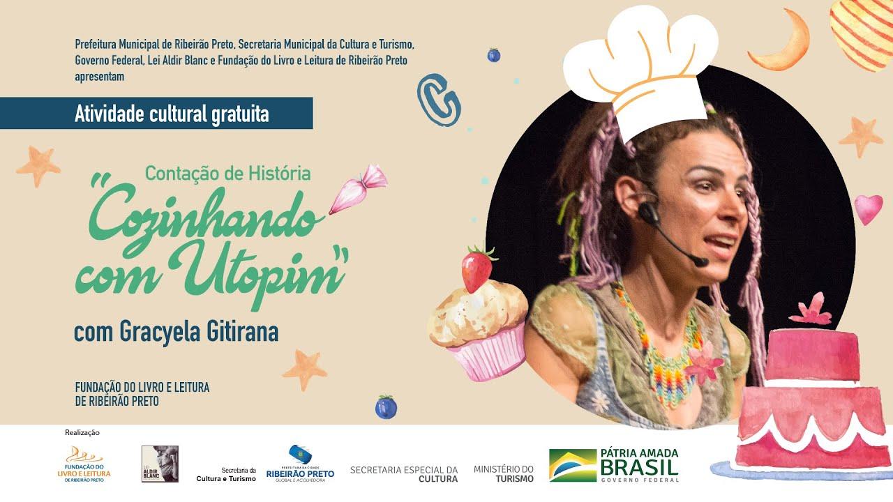 """Gracyela Gitirana conta a história """"Cozinhando com Utopim"""""""