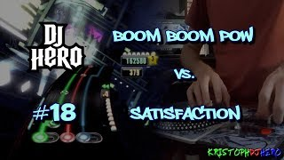 DJ Hero - Boom Boom Pow Vs. Satisfaction 100% FC (Expert)