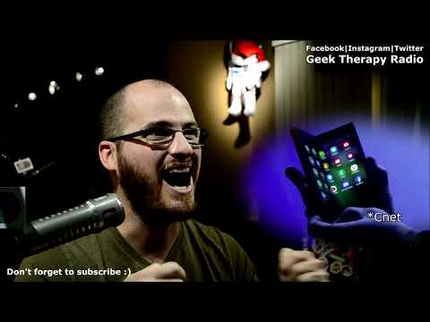 Geek Therapy Radio - Samsung folding screen phone: Gimmick or great?