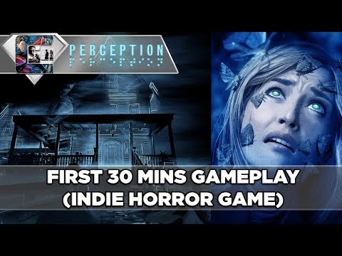 Perception - FIRST 25 MINS Gameplay (Indie Horror Game) AMAZING!